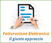 Fatturazione Elettronica: il giusto approccio